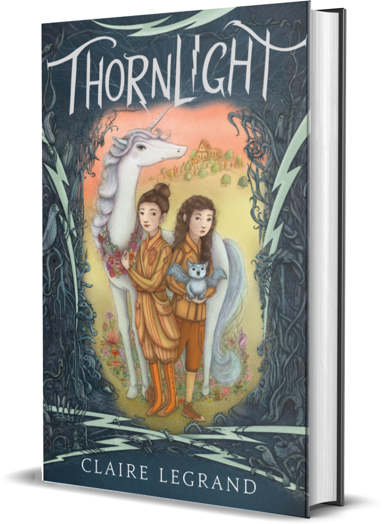 The cover of Thornlight by Claire Legrand, featuring two white girls with brown hair, a white unicorn, and a sky-blue grifflet surrounded by a shadowy border of creepy-crawly creatures.